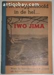 Iwo Jima - Het bruggenhoofd in de hel.