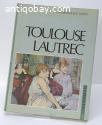 Artbook , Toulouse Lautrec, Huisman & Dortu